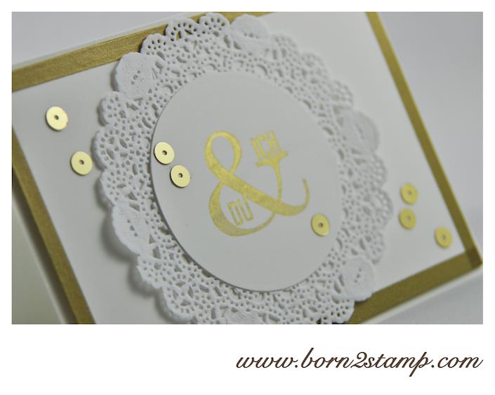 STAMPIN' UP! Karte mit Wimpeleien und Pailletten und Goldfarbe und Spitzendeckchen und Washi Farbenwunder INKSPIRE_me #134