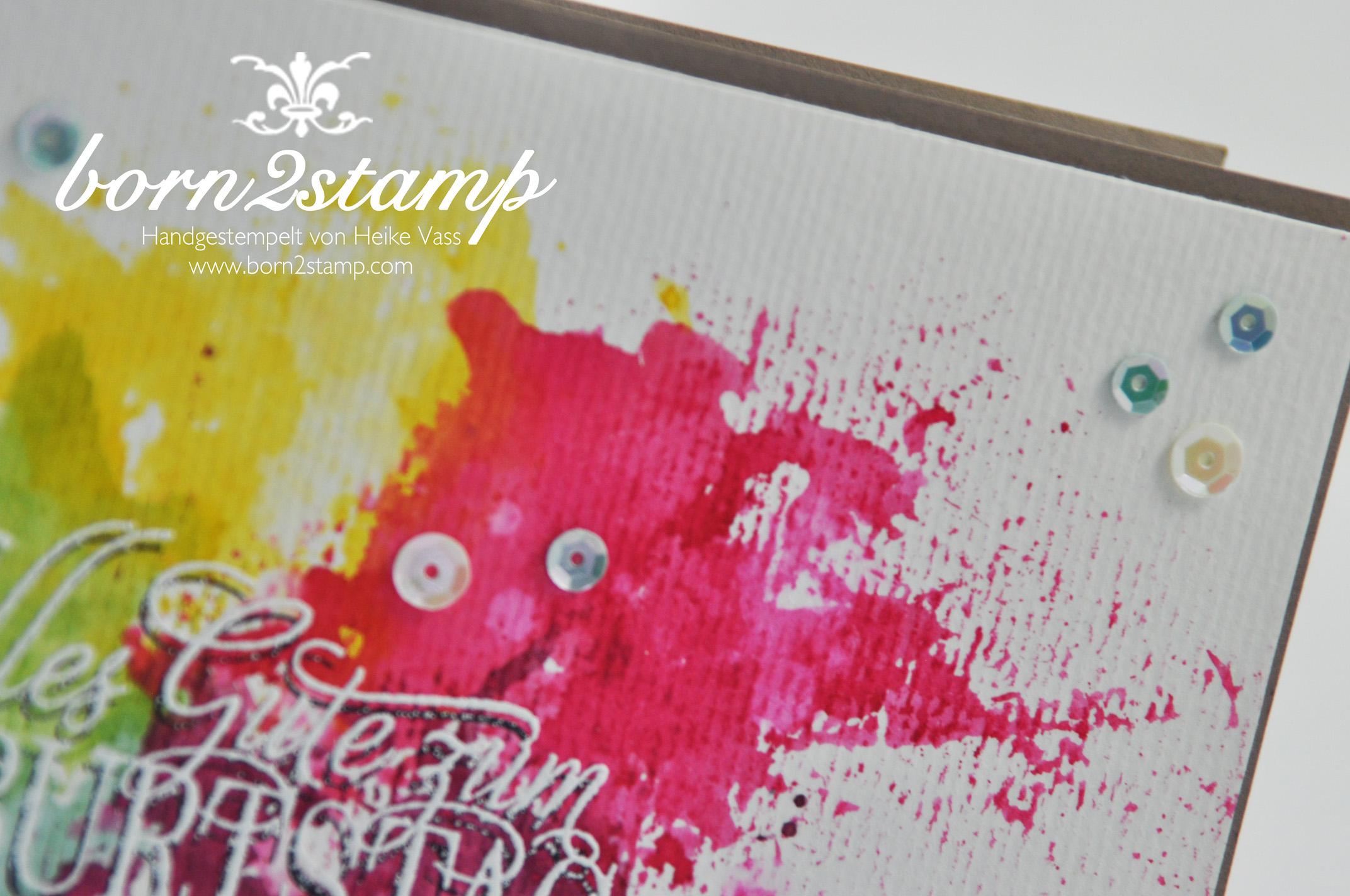 STAMPIN' UP! born2stamp Geburtstagskarte – Smooshing – Geburtstagsgruesse fuer alle – Wortfenster Stanze