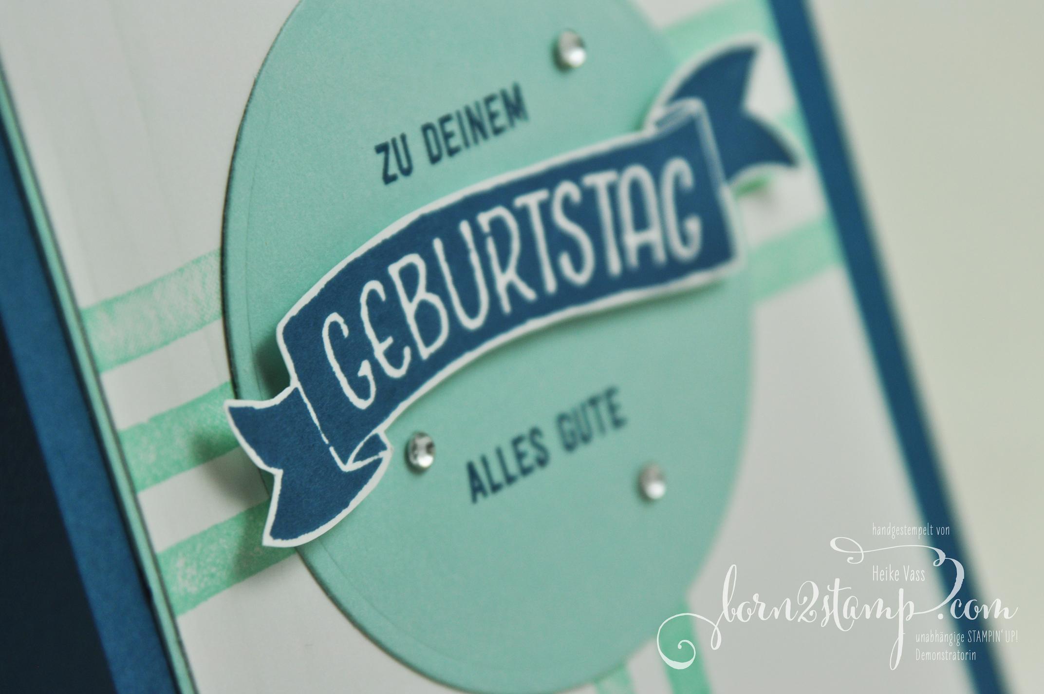 born2stamp STAMPIN' UP! Geburtstagskarte – Bannerweise Gruesse – Gruesse rund ums Jahr – Brushstrokes