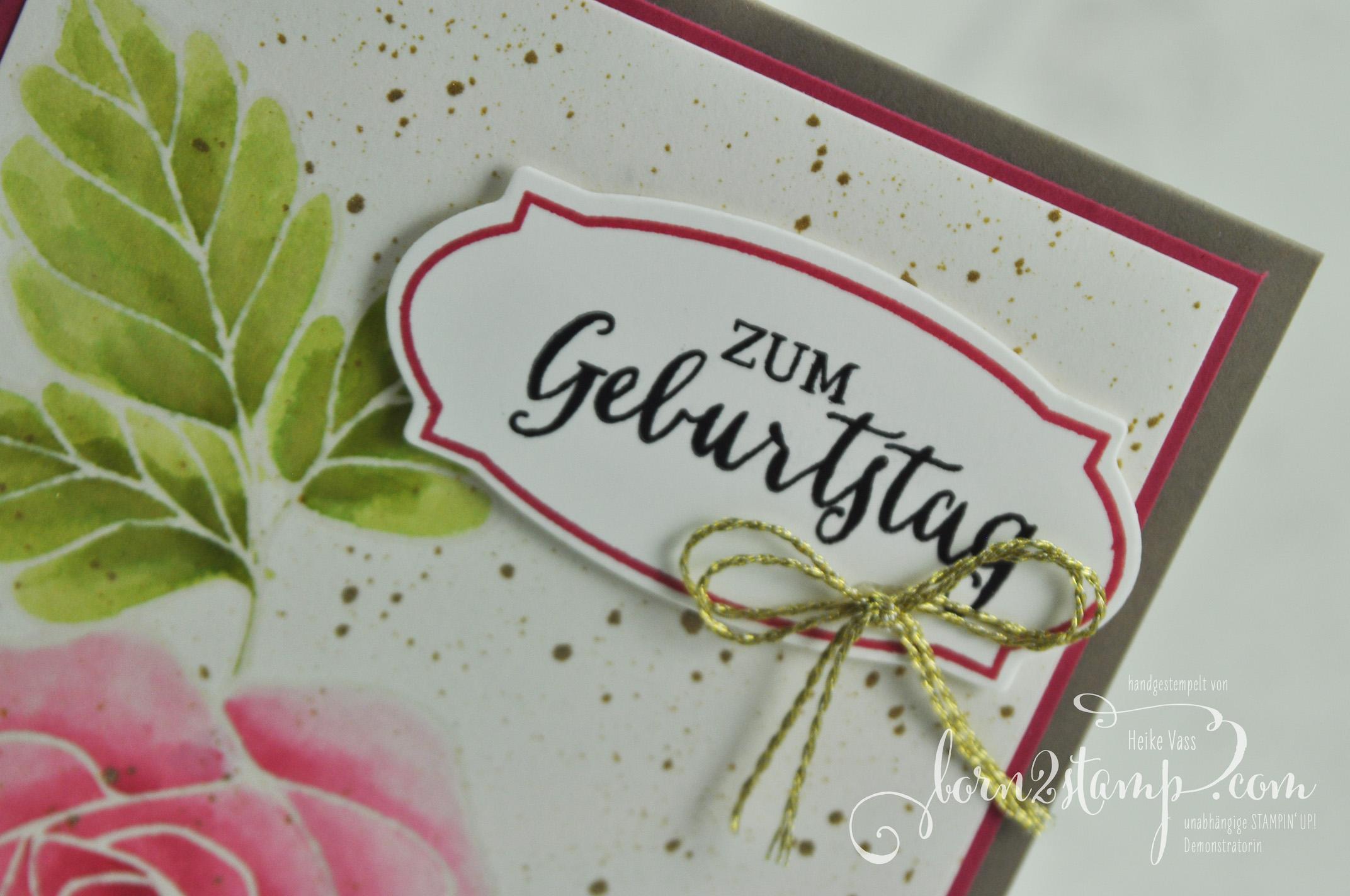 born2stamp STAMPIN' UP! Geburtstagskarte – Aqua Painter – Rosenzauber – Thinlits Rosengarten – Kordel – Wink of Stella