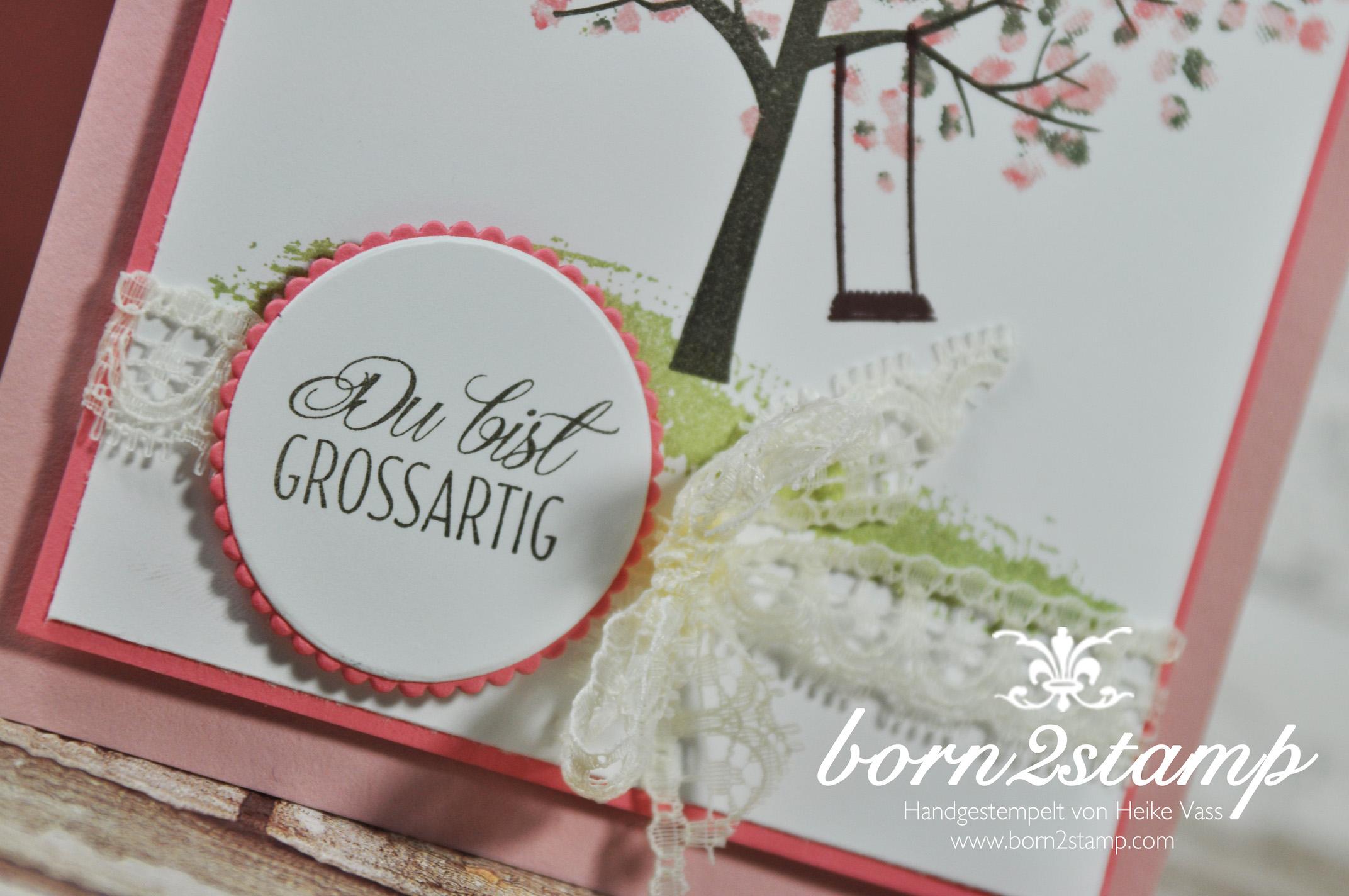 born2stamp STAMPIN' UP! Stamping Technique 101 – Baum der Freundschaft – Fuer Freunde – Spitzenband