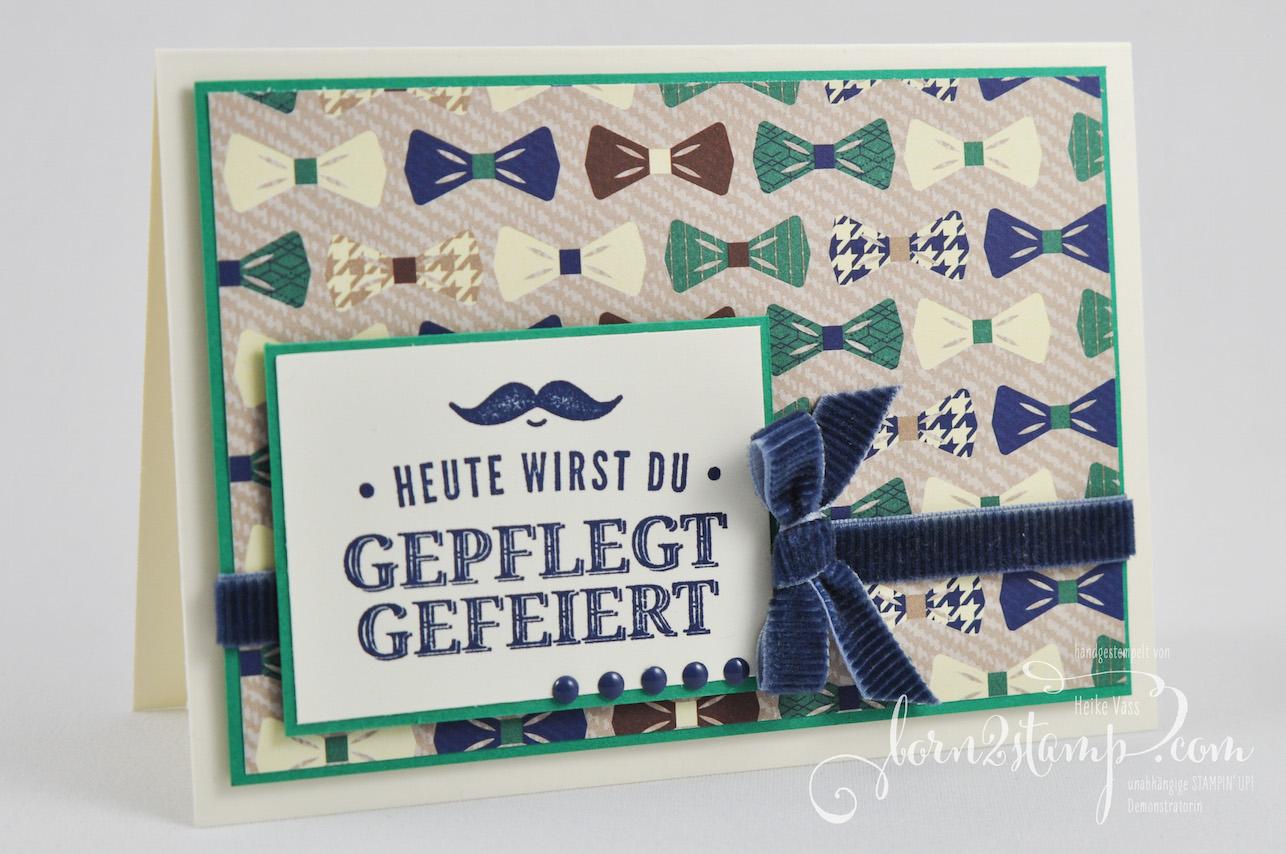 born2stamp STAMPIN' UP! IN{K}SPIRE_me – Geburtstagskarte – Gruss nach Mass – Kordband – DSP Ganz Gentleman