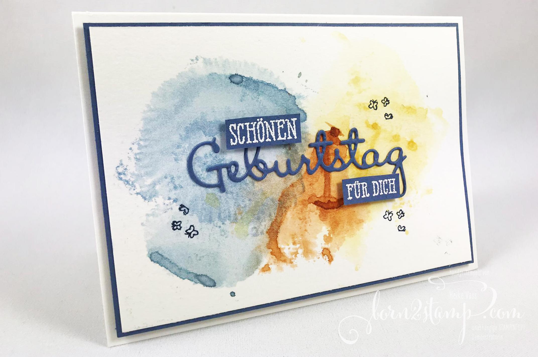 born2stamp INKSPIRE_me STAMPIN UP Geburtstagskarte – Gut gesagt – Summer days – Stanzformen Schoen geschrieben